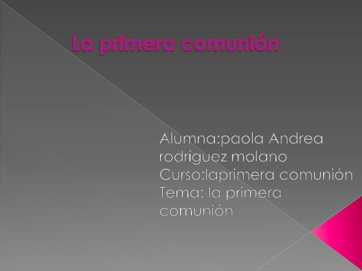  contenido ¿que es la primera comunión? preparación para la primera comunión Eucaristía de la primera comunión