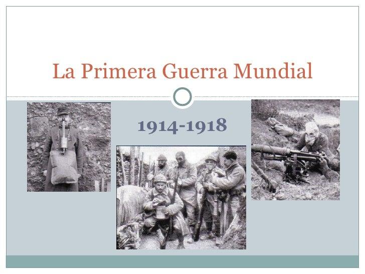 1914-1918 La Primera Guerra Mundial