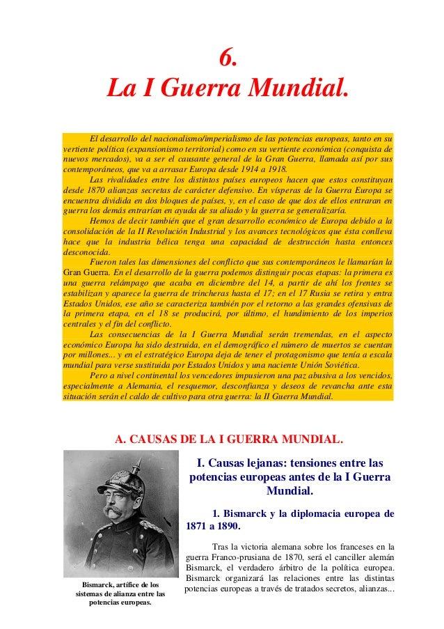 6. La I Guerra Mundial. El desarrollo del nacionalismo/imperialismo de las potencias europeas, tanto en su vertiente polít...