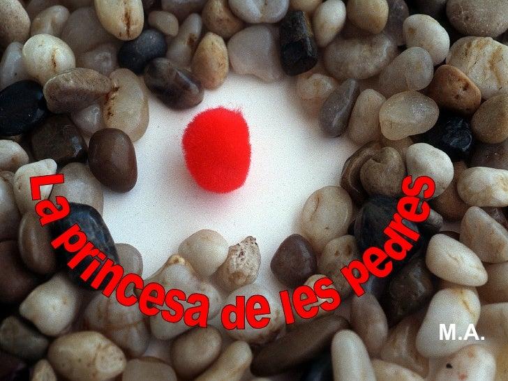 M.A.   La princesa de les pedres