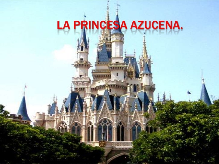 La princesa azucena.<br />