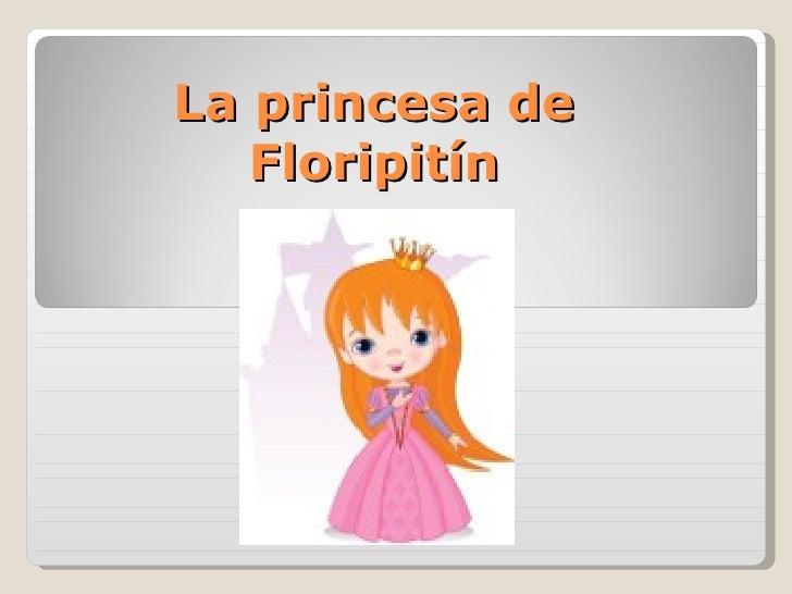 La princesa de   Floripitín