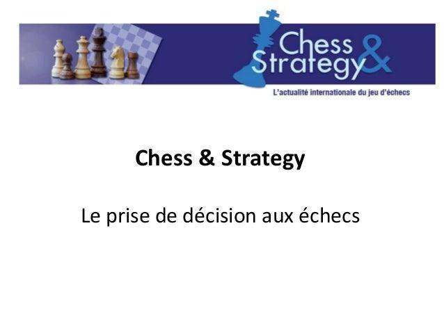 Chess & StrategyLe prise de décision aux échecs