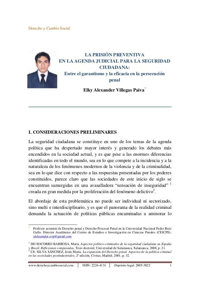 www.derechoycambiosocial.com │ ISSN: 2224-4131 │ Depósito legal: 2005-5822 1 Derecho y Cambio Social LA PRISIÓN PREVENTIVA...