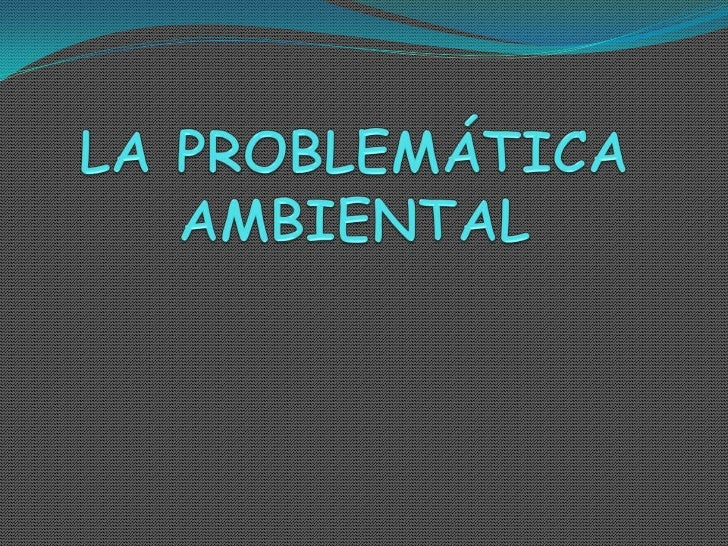 LA PERCEPCION DEL    PROBLEMA