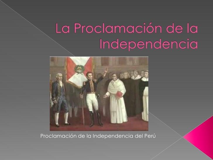 La Proclamación de la Independencia