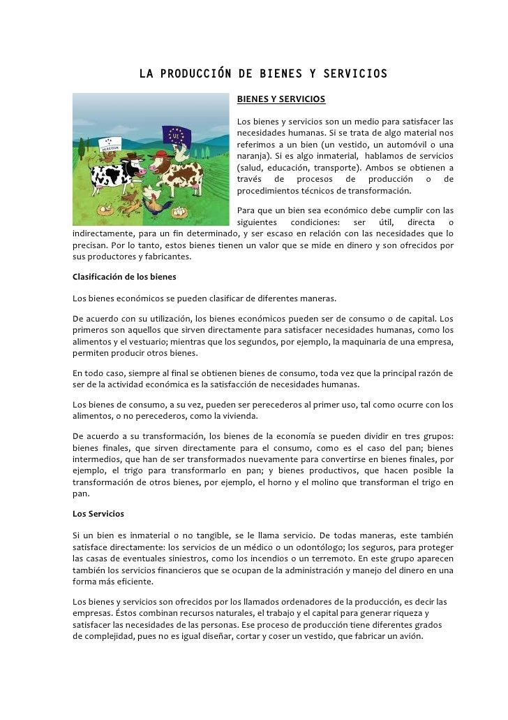 LA PRODUCCIÓN DE BIENES Y SERVICIOS                                          BIENES Y SERVICIOS                           ...
