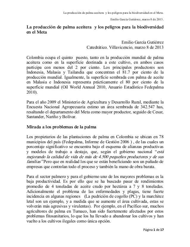 La producción de palma aceitera y los peligros para la biodiversidad en el Meta.                                          ...