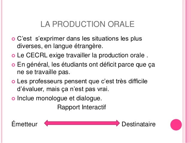 La production orale Slide 2