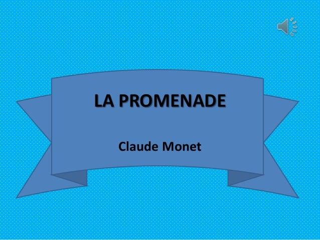 LA PROMENADE Claude Monet