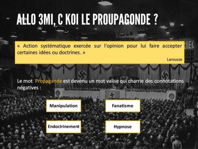 La propagande la manipulation des foules for Koi larousse
