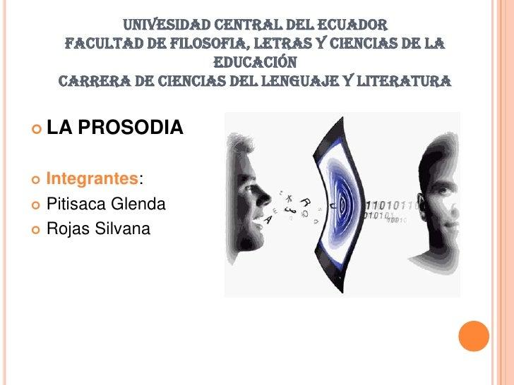 UNIVESIDAD CENTRAL DEL ECUADOR     FACULTAD DE FILOSOFIA, LETRAS Y CIENCIAS DE LA                      EDUCACIÓN    CARRER...