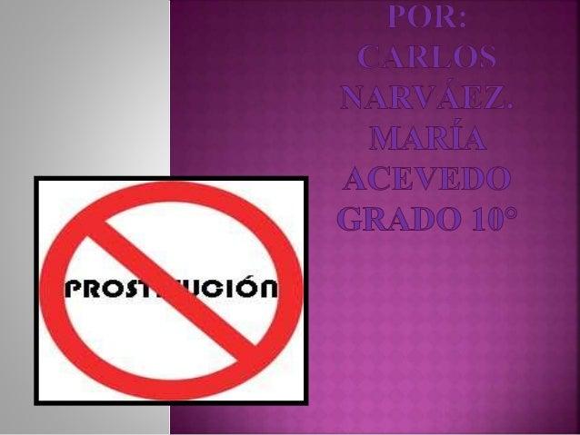 El siguiente trabajo se hace con el fin de aprender y de saber un poco mas sobre el temas de la prostitución ya que muchas...