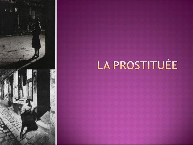 Les prostituées dans l'œuvre de Maupassant   Maupassant utilise B de S pour mettre en évidence le thème    de la prostitu...