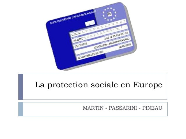 La protection sociale en Europe           MARTIN - PASSARINI - PINEAU