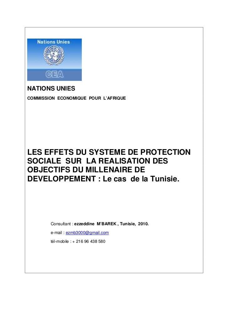 NATIONS UNIESCOMMISSION ECONOMIQUE POUR L'AFRIQUELES EFFETS DU SYSTEME DE PROTECTIONSOCIALE SUR LA REALISATION DESOBJECTIF...