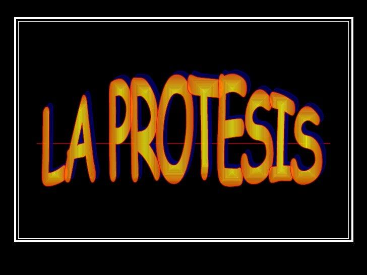 LA PROTESIS
