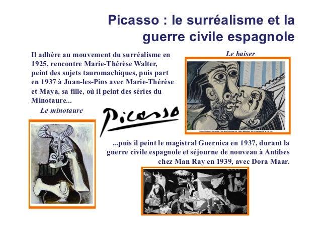 Picasso : le surréalisme et la                            guerre civile espagnoleIl adhère au mouvement du surréalisme en ...