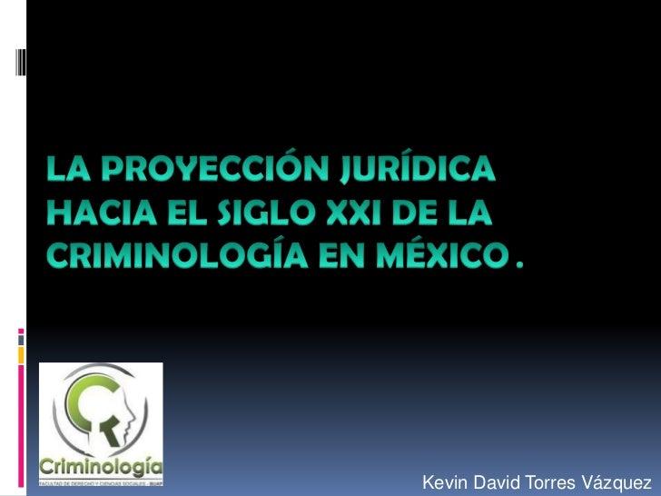 Kevin David Torres Vázquez