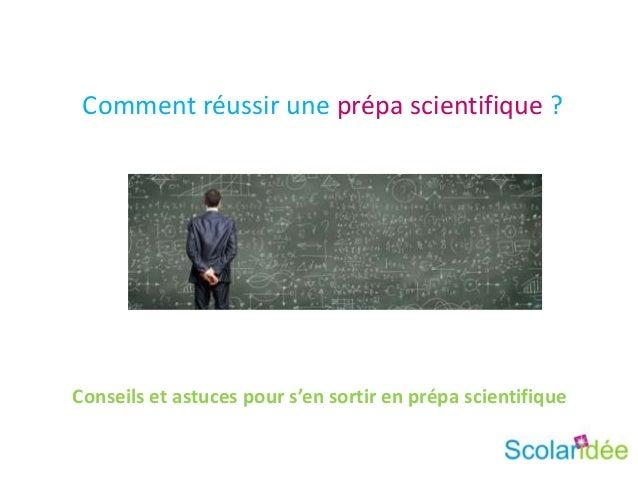 Comment réussir une prépa scientifique ?Conseils et astuces pour s'en sortir en prépa scientifique