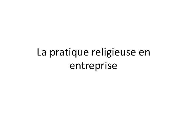 La pratique religieuse en entreprise