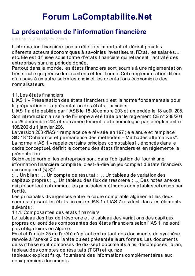 Forum LaComptabilite.Net  La présentation de l'information financière  Lun Sep 15, 2014 4:26 pm admin  L'inf ormat ion f i...