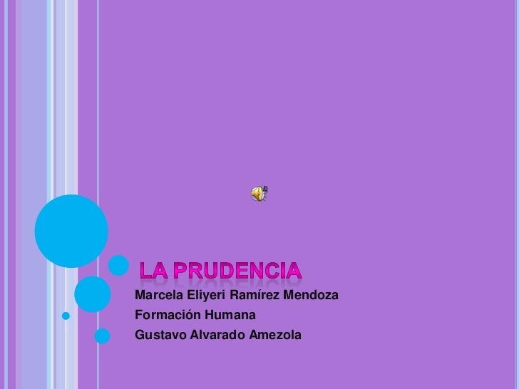 Marcela Eliyeri Ramírez MendozaFormación HumanaGustavo Alvarado Amezola