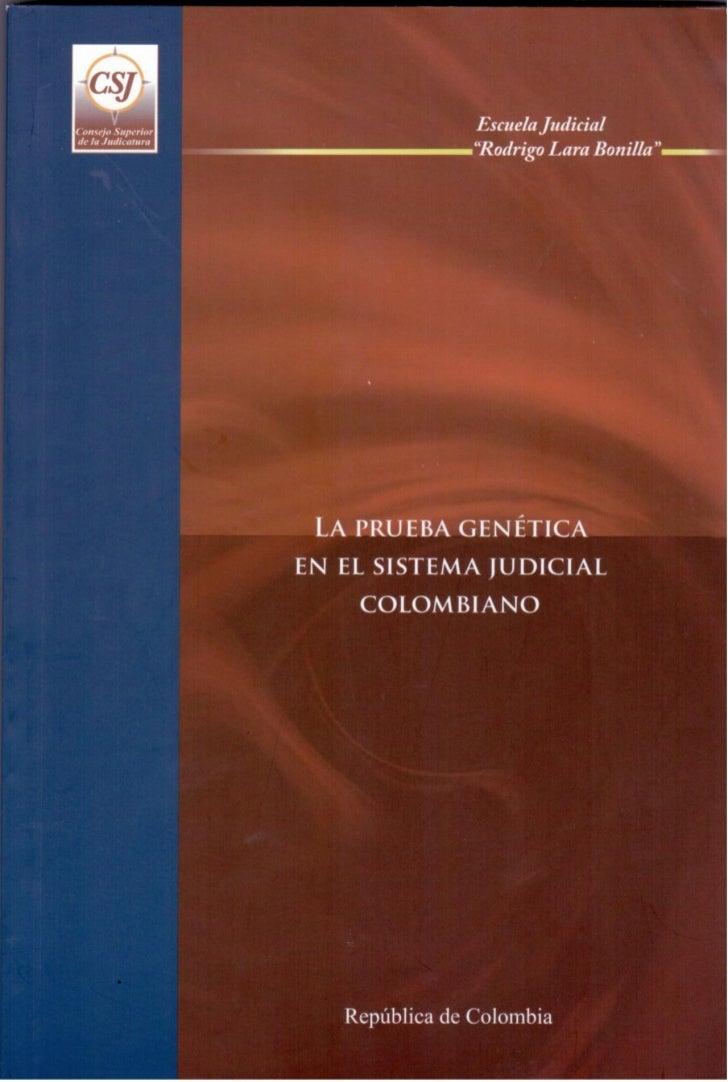 La prueba genética en el Sistema Judicial              Colombiano