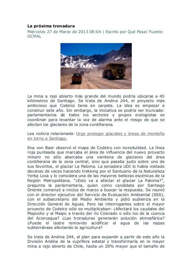 La próxima tronaduraMiércoles 27 de Marzo de 2013 08:04   Escrito por Qué Pasa  Fuente:OCMALLa mina a rajo abierto más gra...