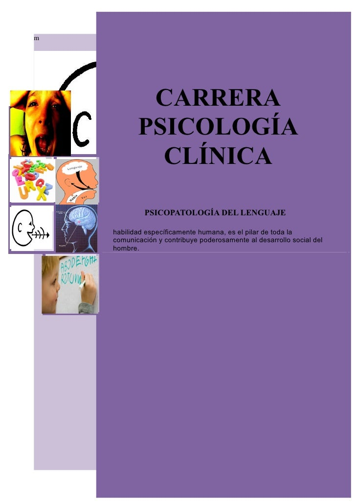 m            CARRERA           PSICOLOGÍA             CLÍNICA             PSICOPATOLOGÍA DEL LENGUAJE    habilidad especí...