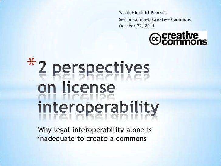 Sarah Hinchliff Pearson                            Senior Counsel, Creative Commons                            October 22,...