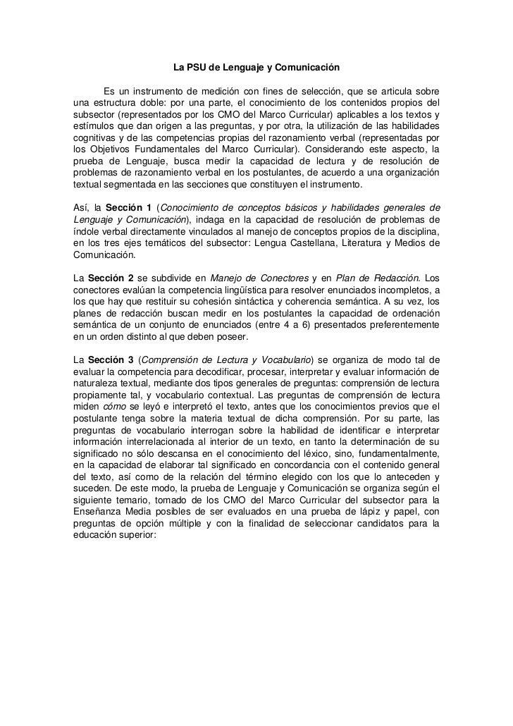La PSU de Lenguaje y Comunicación<br />Es un instrumento de medición con fines de selección, que se articula sobre una est...