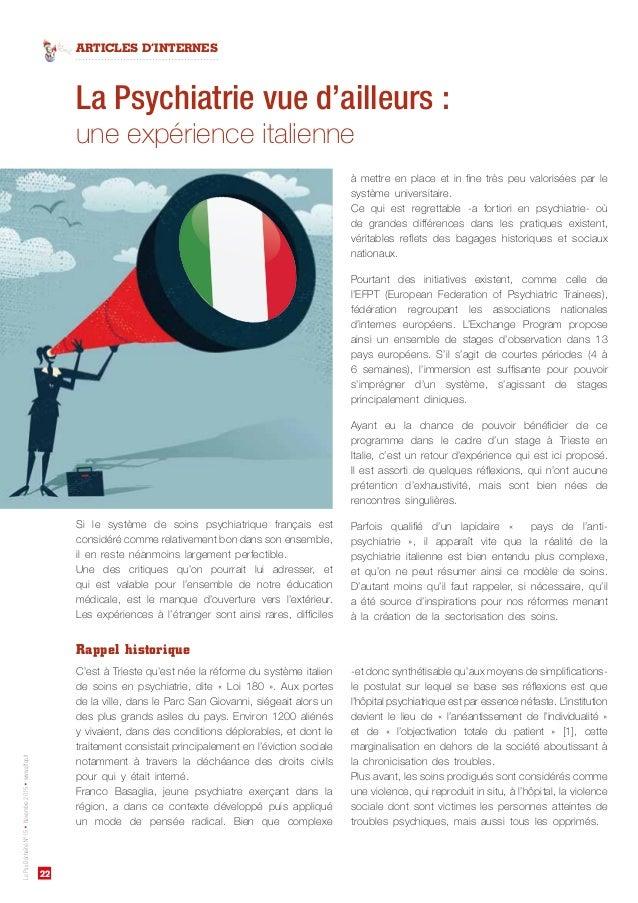 22 ARTICLES D'INTERNES LePsyDéchaînéN°15•Novembre2015•www.affep.fr La Psychiatrie vue d'ailleurs: une expérience italienn...