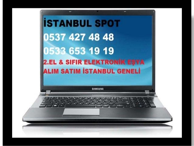 Kanlıca 2.el Sıfır Laptop alanlar 0537 427 48 48, notebook alan yerler, tablet alanlar, macbook alınır, ultrabook, dizüstü...
