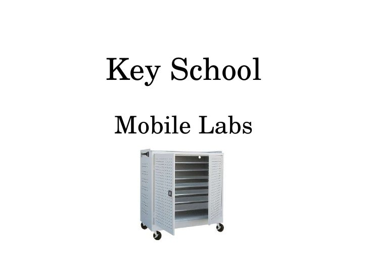 Key School Mobile Labs