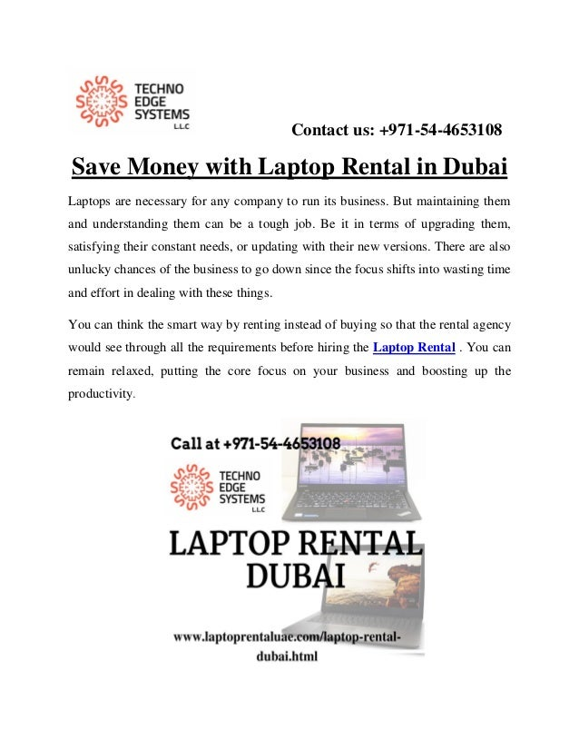 Contact us: +971-54-4653108 Save Money with Laptop Rental in Dubai Laptops are necessary for any company to run its busine...
