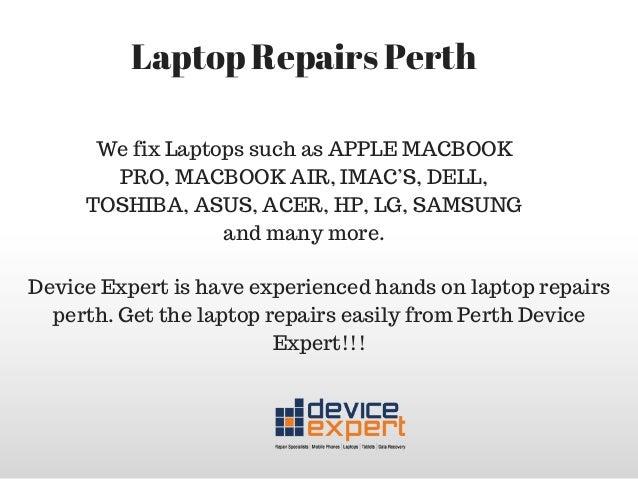Get Laptop Repairs Perth-Device Expert Laptop Repairs-West Australia Slide 3