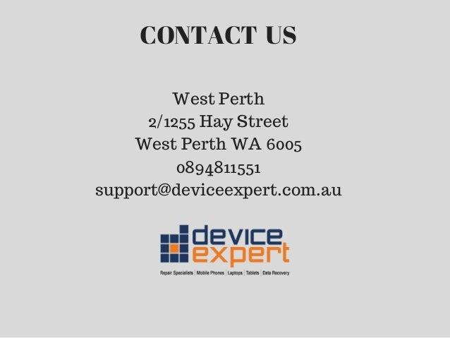 CONTACTUS West Perth 2/1255 Hay Street West Perth WA 6005 0894811551 support@deviceexpert.com.au