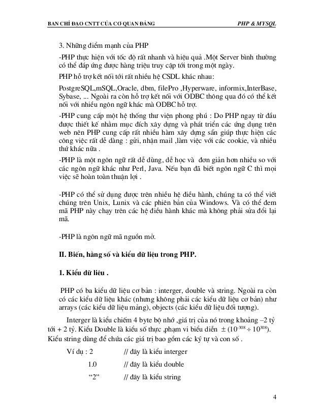 Ban chØ ®¹o cntt cña c¬ quan ®¶ng PHP & MySQL 4 3. Nh÷ng ®iÓm m¹nh cña PHP -PHP thùc hiÖn víi tèc ®é rÊt nhanh vµ hiÖu qu¶...