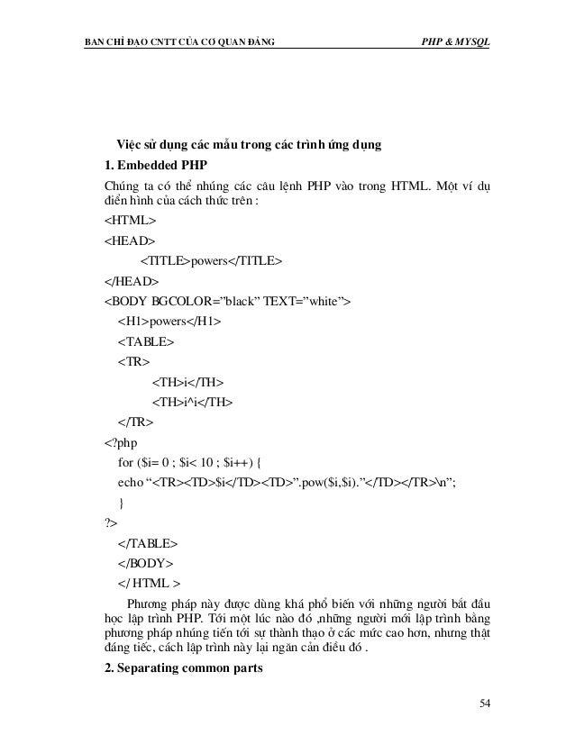 Ban chØ ®¹o cntt cña c¬ quan ®¶ng PHP & MySQL 54 ViÖc sö dông c¸c mÉu trong c¸c tr×nh øng dông 1. Embedded PHP Chóng ta cã...