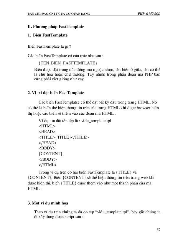 Ban chØ ®¹o cntt cña c¬ quan ®¶ng PHP & MySQL 57 II. Ph−¬ng ph¸p FastTemplate 1. BiÕn FastTemplate BiÕn FastTemplate lµ g×...