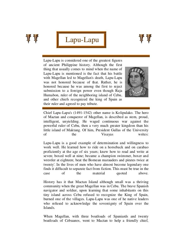 Lapu-Lapu<br />Lapu-Lapu is considered one of the greatest figures of ancient Philippine history. Although the first...