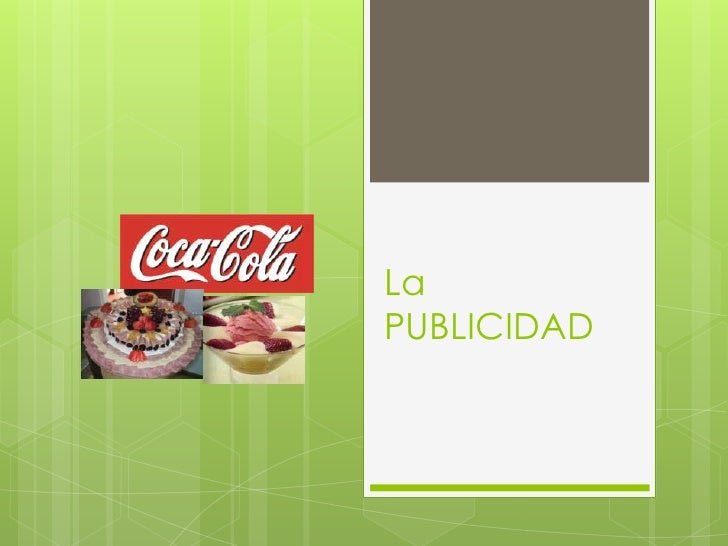 La PUBLICIDAD <br />