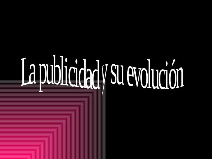 La publicidad y su evolución