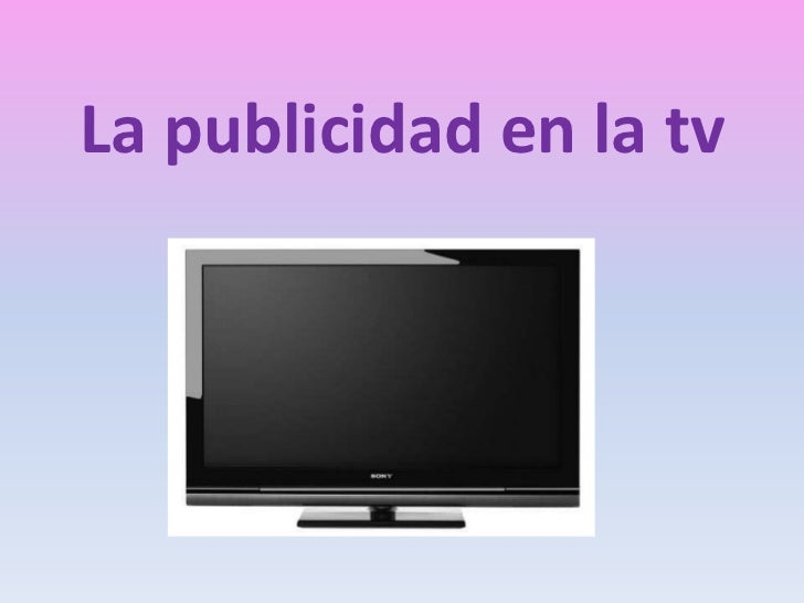La publicidad en la tv