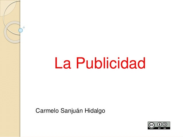 La Publicidad Carmelo Sanjuán Hidalgo