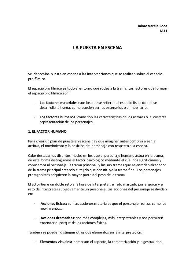 Jaime  Varela  Coca   M31         LA  PUESTA  EN  ESCENA               Se    denomina  p...