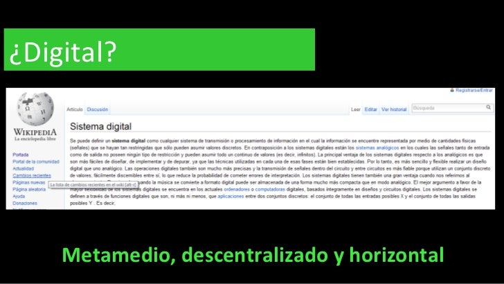 ¿Digital? Metamedio, descentralizado y horizontal
