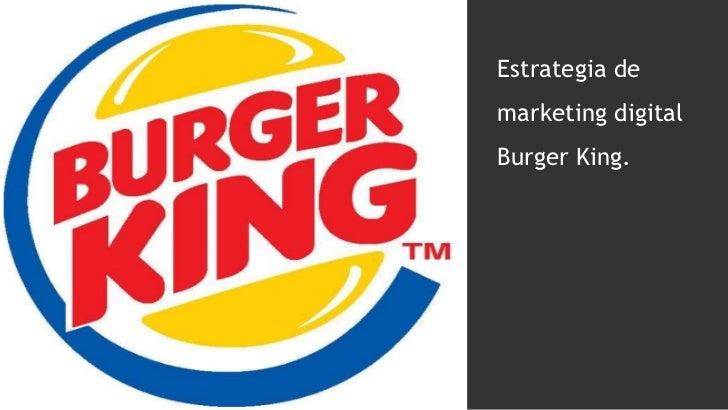Estrategia de marketing digital Burger King.