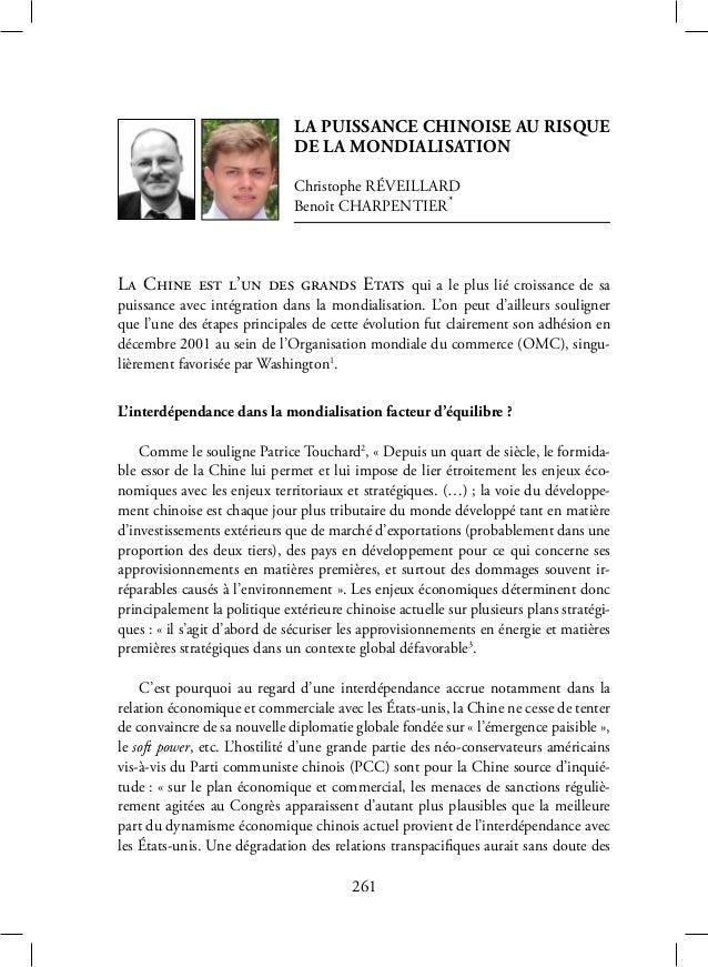 261 La puissance chinoise au risque de la mondialisation Christophe Réveillard Benoît Charpentier* La Chine est l'un des g...